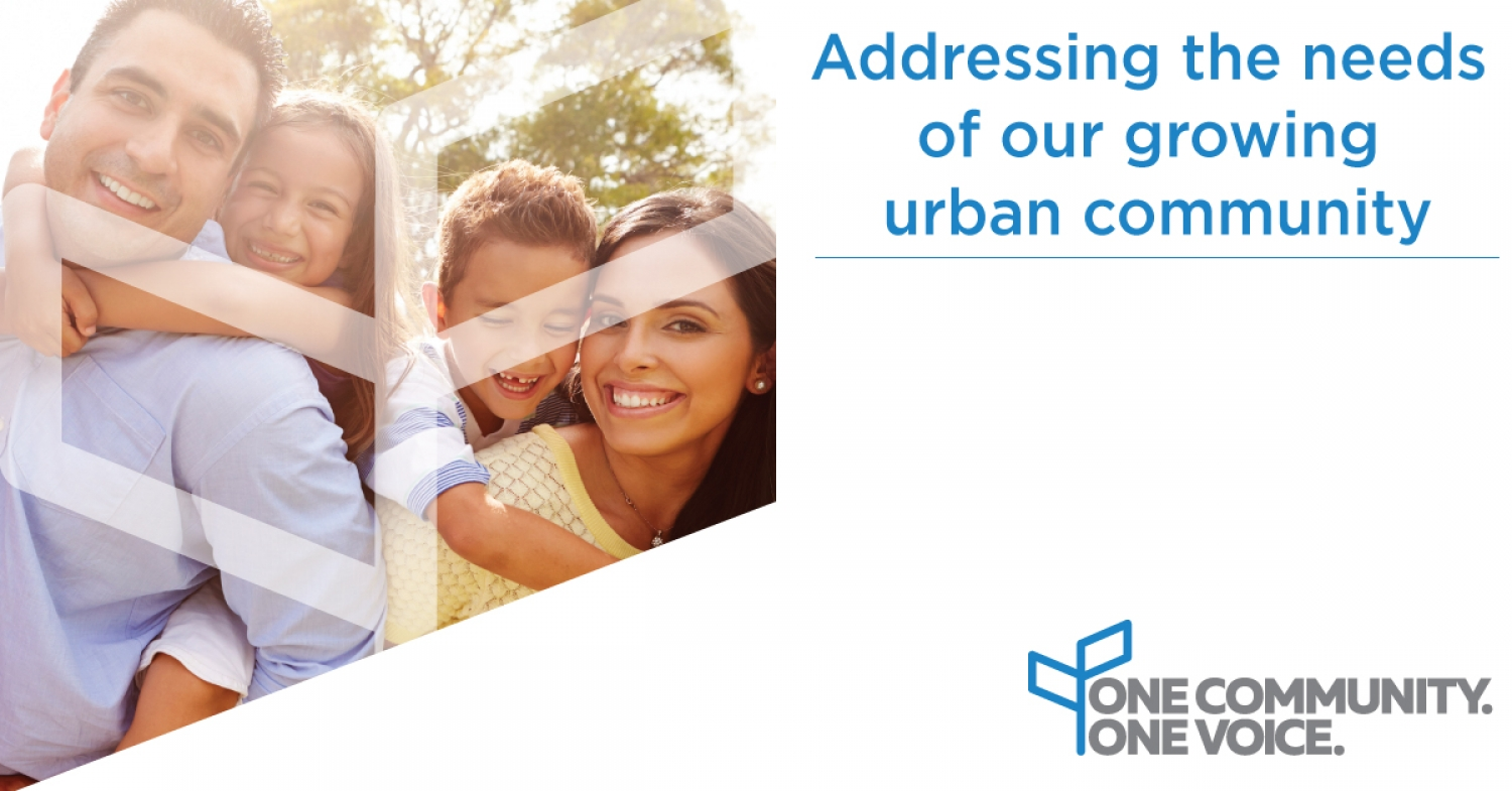 One Community with One Voice - Addressing the Needs of Our Growing Urban Community